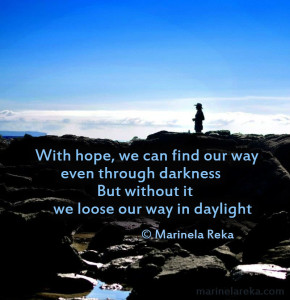 Quotes about hope and faith in life. marinela reka