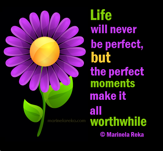 quotes about life and moments motivational