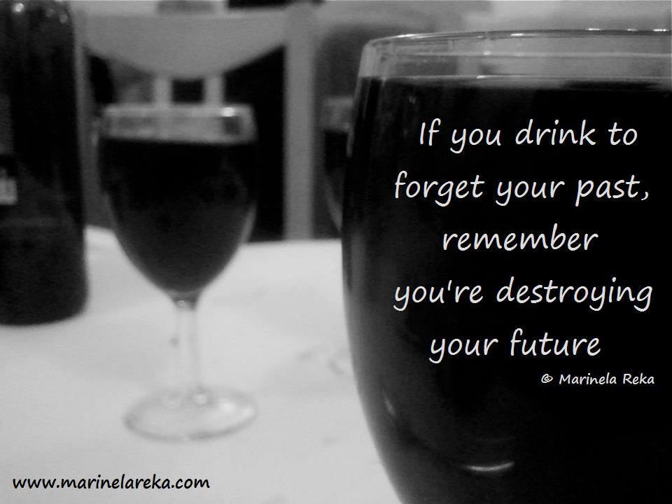 Quote about alcohol - Short Poems and Quotes   Marinela Reka